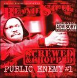 Still Public Enemy #1 [Screwed & Chopped Southern Remix Mixtape]