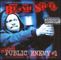 Still Public Enemy #1 - Beanie Sigel