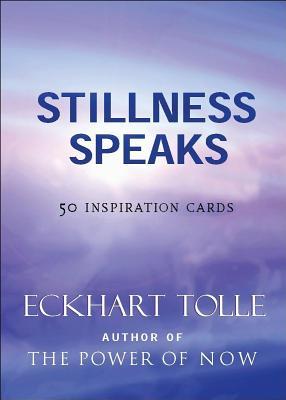 Stillness Speaks Inspiration Deck: 50 Inspiration Cards - Tolle, Eckhart