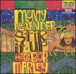 Stir It Up: The Music of Bob Marley - Monty Alexander
