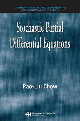 Stochastic Partial Differential Equations - Chow, Pao-Liu