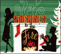 Stockings by the Fire - Various Artists