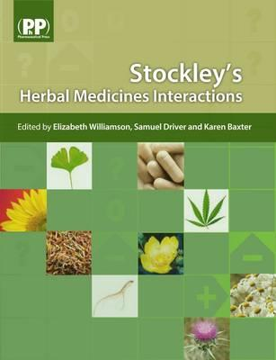 Stockley's Herbal Medicines Interactions - Williamson, and Williamson, Elizabeth