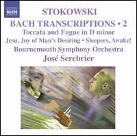 Stokowski: Bach Transcriptions, Vol. 2 - Bournemouth Symphony Orchestra; José Serebrier (conductor)