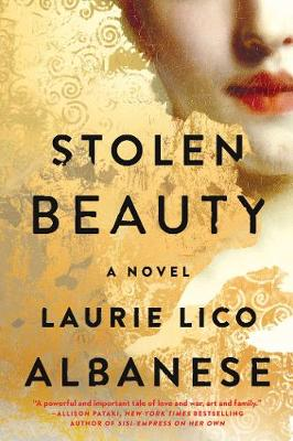 Stolen Beauty: A Novel - Albanese, Laurie Lico