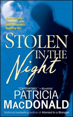 Stolen in the Night - MacDonald, Patricia
