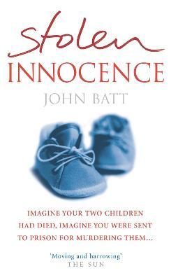 Stolen Innocence - Batt, John