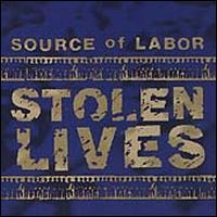 Stolen Lives - Source of Labor