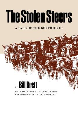 Stolen Steers - Brett, Bill, and Frary, Michel (Photographer)