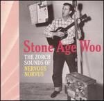 Stone Age Woo - Nervous Norvus