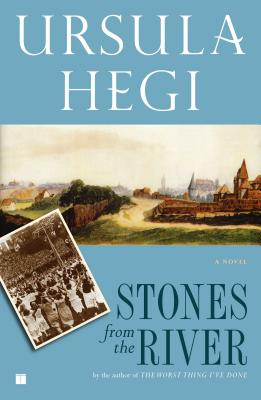 Stones from the River - Hegi, Ursula