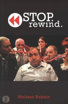Stop. Rewind. - Bubnic, Melissa