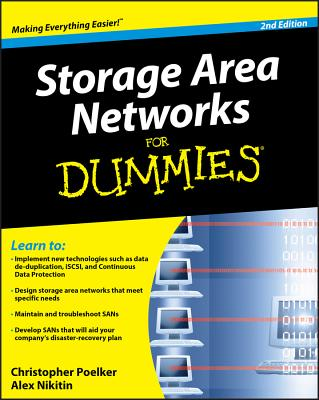 Storage Area Networks for Dummies - Poelker, Christopher, and Nikitin, Alex