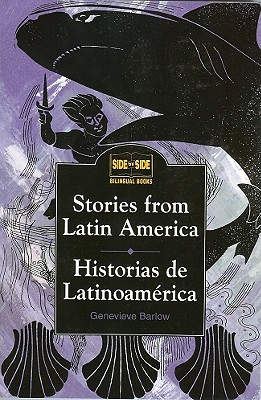 Stories from Latin America: Historias de Latinoamerica - Barlow, Genevieve, and Barlow Genevieve