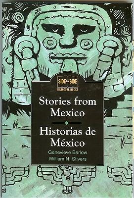 Stories from Mexico: Historias de Mexico - Barlow, Genevieve, and Barlow Genevieve, and Stivers William