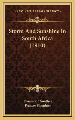 Storm and Sunshine in South Africa - Southey, Rosamond