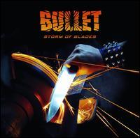 Storm of Blades - Bullet
