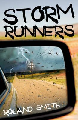 Storm Runners - Smith, Roland