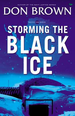 Storming the Black Ice - Brown, Don