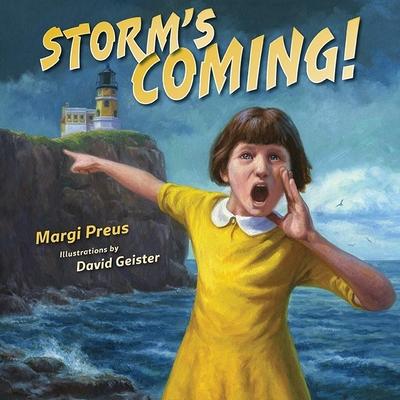 Storm's Coming! - Preus, Margi