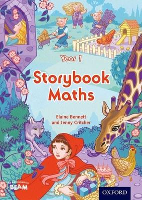 Storybook Maths Year 1 - Bennett, Elaine, and Critcher, Jennifer