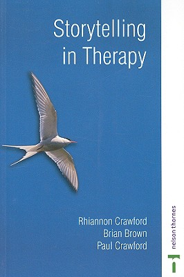 Storytelling in Therapy - Crawford, Rhiannon