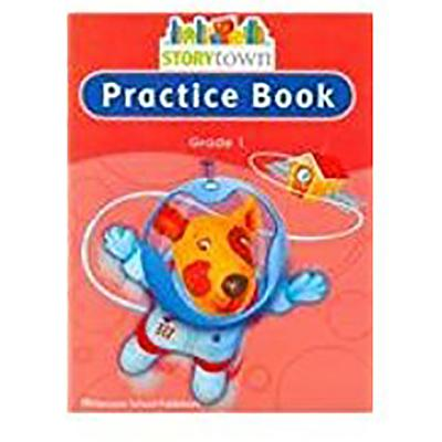 Storytown: Practice Book Student Edition Grade 1 - HSP, and Harcourt School Publishers (Prepared for publication by)