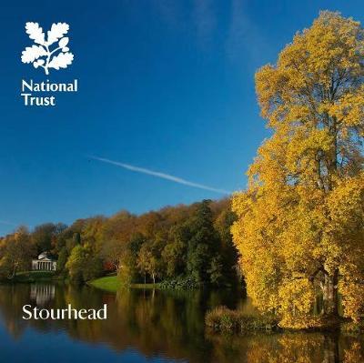 Stourhead, Wiltshire: National Trust Guidebook - Bullen, Annie