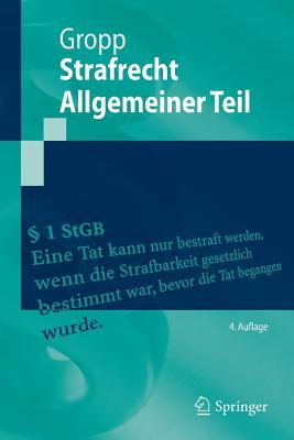Strafrecht Allgemeiner Teil - Gropp, Walter