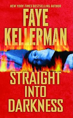 Straight Into Darkness - Kellerman, Faye