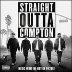 Straight Outta Compton [Original Motion Picture Soundtrack]