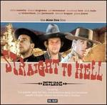 Straight to Hell - Returns