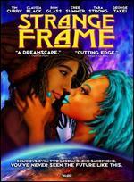 Strange Frame