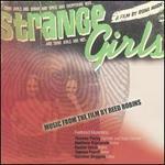 Strange Girls [Music from the Film]