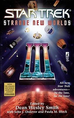 Strange New Worlds: Bk. 3 - Smith, Dean Wesley (Editor)
