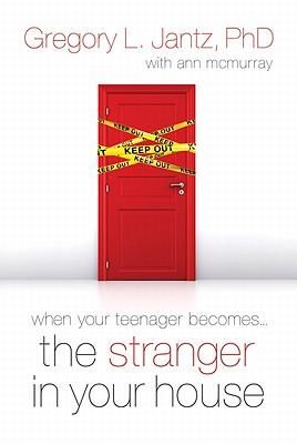 Stranger in Your House - Jantz, Gregg, and Jantz, Gregory L, Dr., Ph.D.