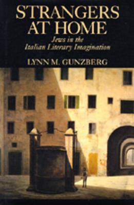 Strangers at Home - Gunzberg, Lynn M