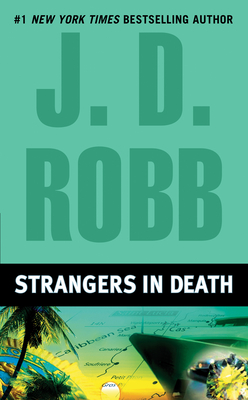 Strangers in Death - Robb, J D