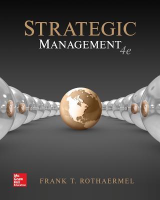 Strategic Management: Concepts - Rothaermel, Frank T, Professor