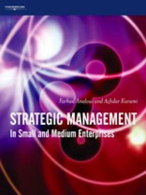Strategic Management: In Small and Medium Enterprises - Analoui, Farhad, and Karami, Azdhar, and Karami, Azhdar
