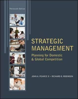 Strategic Management - Pearce, John