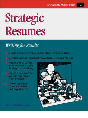 Strategic Resumes - Mahoney, Marci, and Manber, Beverly (Editor)