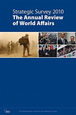 Strategic Survey: The Annual Review of World Affairs - Routledge (Creator)