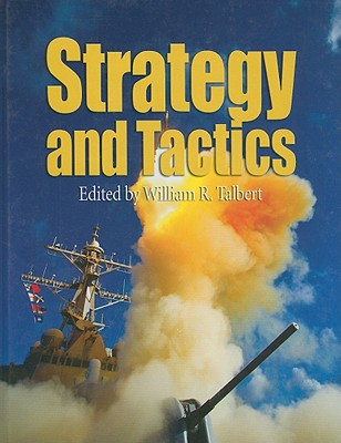 Strategy and Tactics - Talbert, William R (Editor)