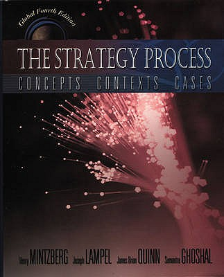 Strategy Process (Global Edition) - Mintzberg, Henry (Editor), and Ghoshal, Sumantra (Editor)