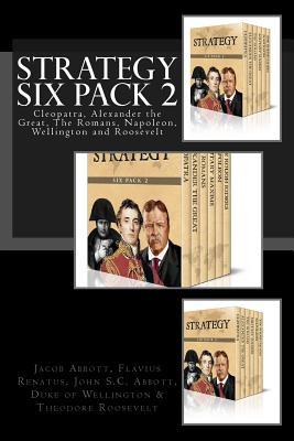 Strategy Six Pack 2 - Renatus, Flavius Vegetus, and Abbott, John S C, and Wellington, Duke Of