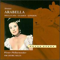 Strauss: Arabella - Anton Dermota (vocals); Eberhard Wächter (vocals); Fritz Sengl (vocals); George London (vocals); Harald Proglhoff (vocals);...