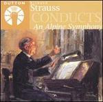 Strauss Conducts An Alpine Symphony