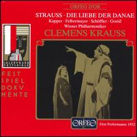 Strauss: Die Liebe der Danae - Annelies Kupper (vocals); Anny Felbermayer (vocals); August Jaresch (vocals); Dorothea Siebert (vocals);...