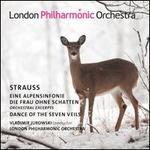 Strauss: Eine Alpensinfonie; Die Frau ohne Schatten, orchestral excerpts; Dance of the Seven Veils